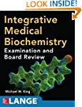 Integrative Medical Biochemistry: Exa...