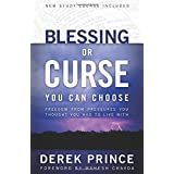 Blessing or Curse: You Can Choose ~ Derek Prince