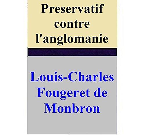 Louis-Charles Fougeret de Monbron - Preservatif contre l'anglomanie