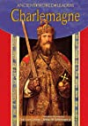 Charlemagne (World Leaders Past and Present)