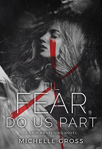 Til Fear Do Us Part by Michelle Gross