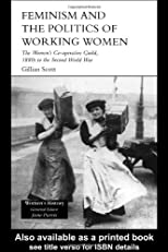 Feminism, Femininity and the Politics of Working Women