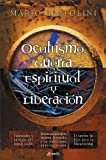 img - for Ocultismo, guerra espiritual y liberaci n (Spanish Edition) by Mario Bertolini (2003-11-24) book / textbook / text book