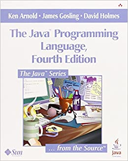 The Java Programming Language, 4th Edition: Ken Arnold
