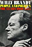 People and politics: The years 1960-1975 (0316106402) by Willy Brandt