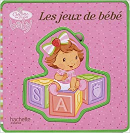 livre puzzle mousse les jeux de bebe charlotte aux fraises baby french edition collective. Black Bedroom Furniture Sets. Home Design Ideas