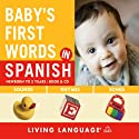 Baby's First Words in Spanish Audiobook by  Living Language