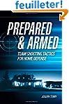 Prepared & Armed: Team Shooting Tacti...