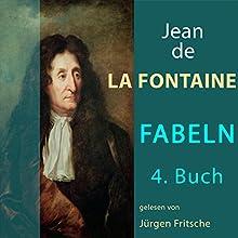 Fabeln von Jean de La Fontaine 4 Hörbuch von Jean de La Fontaine Gesprochen von: Jürgen Fritsche