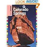 Insiders' Guide® to Colorado Springs (Insiders' Guide Series)