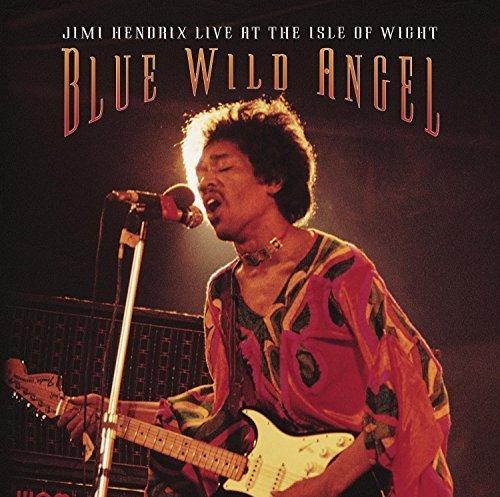 Blue Wild Angel: Jimi Hendrix Live at the Isle of Wight by Jimi Hendrix (2015-05-04)