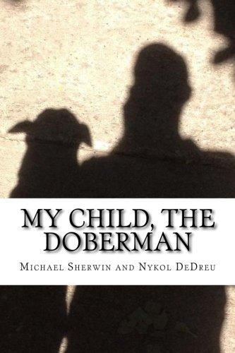 My Child, the Doberman