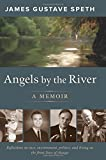 Image of Angels by the River: A Memoir