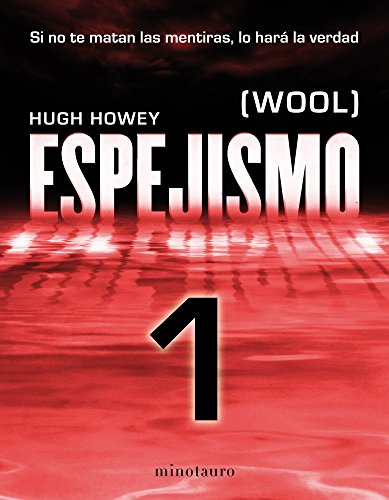 Espejismo de Hugh Howey