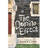 The Domino Effect ~ Andrew Cotto
