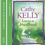 Lessons in Heartbreak | Cathy Kelly