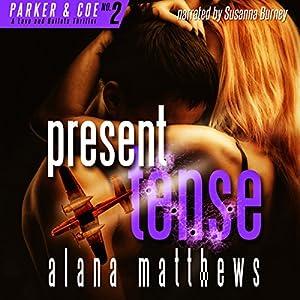 Present Tense Audiobook