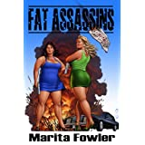 Fat Assassins (The Fat Adventure Series) ~ Marita Fowler