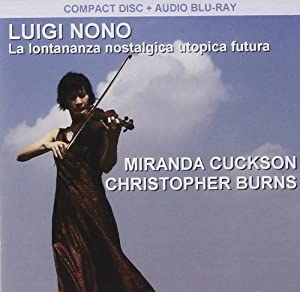 Nono: La Lontananza Nostalgica Utopica Futura (Audio CD + Audio Blu-Ray)