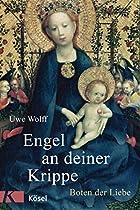 Engel An Deiner Krippe: Boten Der Liebe (german Edition)