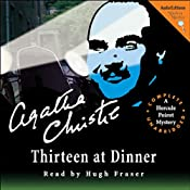 Thirteen at Dinner: A Hercule Poirot Mystery | [Agatha Christie]