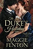 The Dukes Holiday (The Regency Romp Trilogy)