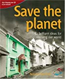 Save the Planet (52 Brilliant Ideas)