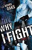 Why I Fight (Richard Jackson Books (Atheneum Paperback))