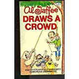 Al Jaffee Draws a Crowd (Signet Books) ~ Al Jaffee
