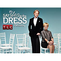 Say Yes to the Dress: Atlanta Season 3
