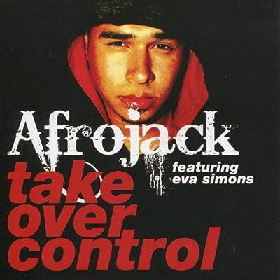 Take Over Control (Dutch Radio Edit) [feat. Eva Simons]