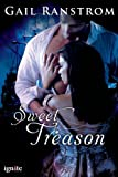 img - for Sweet Treason (Entangled Ignite) book / textbook / text book