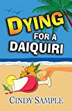 Dying for a Daiquiri (Laurel McKay Mysteries)