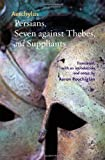 Image of Persians, Seven against Thebes, and Suppliants (Johns Hopkins New Translations from Antiquity)