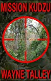 Mission Kudzu (The Cajun Sniper Book 2)