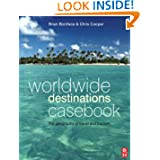Worldwide Destinations and Companion Book of Cases Set: Worldwide Destinations Casebook (Volume 2)