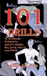 101 Drills to Increase Strength, Agil...