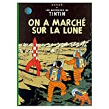 On a Marche Sur La Lune (0828850534) by Herge