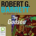 The Godson (       UNABRIDGED) by Robert G. Barrett Narrated by Dino Marnika