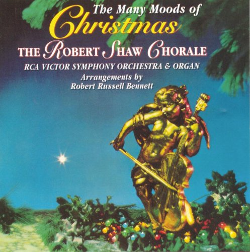 Robert Shaw Chorale Christmas Robert Shaw Chorale And