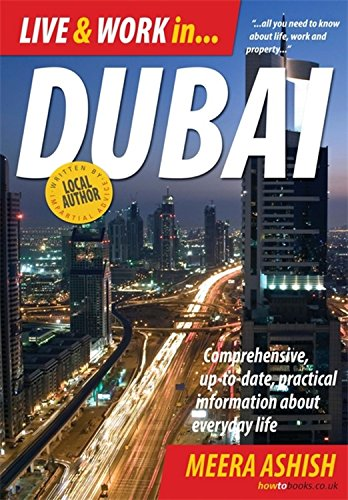 live-and-work-in-dubai-comprehensive-up-to-date-practical-information-about-everyday-life-live-work-