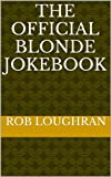 img - for The Official Blonde Jokebook book / textbook / text book