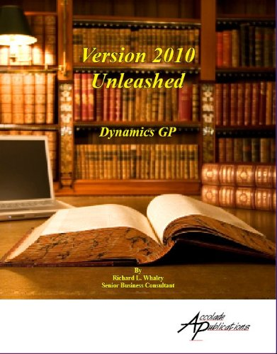 Version 2010 Unleashed For Ms Dynamics Gp