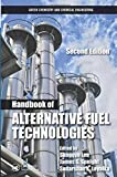 Handbook of Alternative Fuel Technologies, Second Edition (Green Chemistry and Chemical Engineering)
