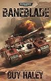 Warhammer 40.000 - Baneblade: Ein Roman der Imperialen Armee