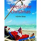 Stress-free Christmas ~ Infinite Ideas