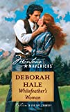 Whitefeather's Woman (0373362315) by Hale, Deborah