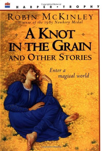 Cover of A Knot in the Grain and Other Stories