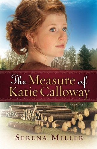 Image of The Measure of Katie Calloway: A Novel