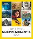 Das gro�e NATIONAL GEOGRAPHIC Buch: 1...